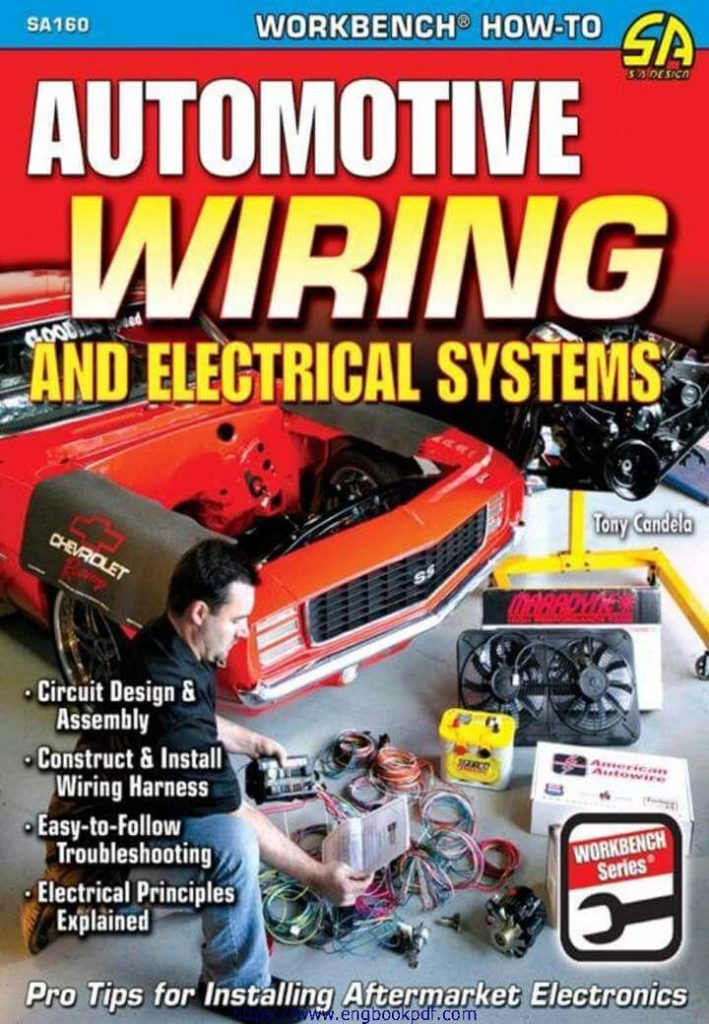 Automotive Wiring and Electrical systems, Auto Engineering, Auto Mechanical Engineering, Auto Repair, Automobile Engineering, Automobile Engineering Books, Automotive Books, Ca