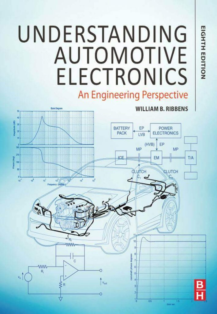 Understanding Automotive Electronics An Engineering Perspective 8th Edition by William B. Ribbens, Engineering