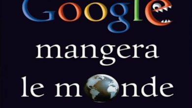 Photo of Comment Google mangera le monde – Daniel Ichbiah