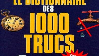 Photo of Le Dictionnaire des 1000 Trucs